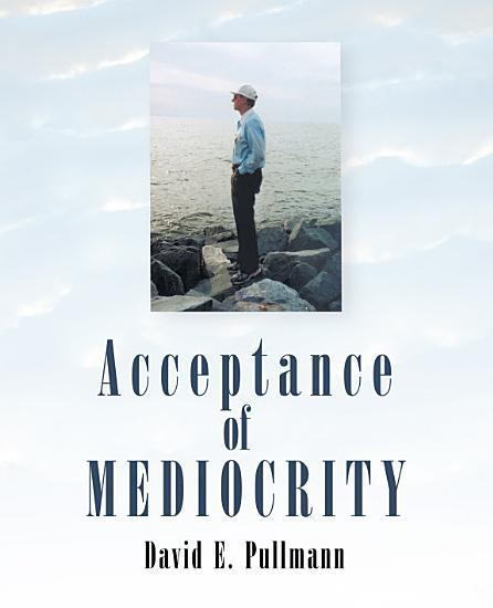 Acceptance of Mediocrity PDF