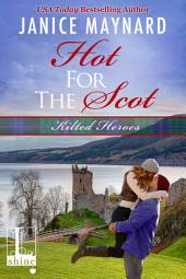 Hot For The Scot