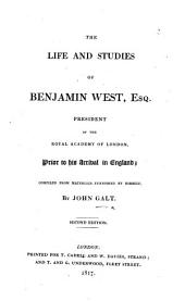 The Life and Studies of Benjamin West ... Second Edition