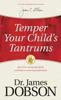 Temper Your Child s Tantrums PDF