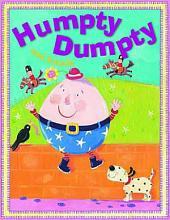 Humpty Dumpty and Friends