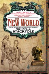 The New World: Book Three in The Age of Discovery