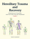 Hereditary Trauma and Recovery