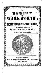The Hermit of Warkworth. A Northumberland tale