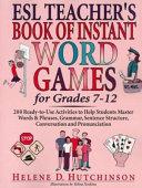 ESL Teacher's Book of Instant Word Games for Grades 7-12