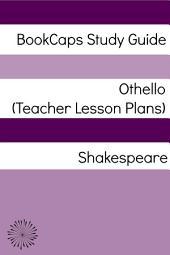Othello Teacher Lesson Plans