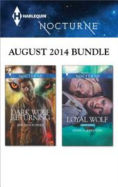 Harlequin Nocturne August 2014 Bundle: Dark Wolf Returning\Loyal Wolf