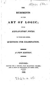 The rudiments of the art of logic [by H. Aldrich] with notes [tr. by J. Hill].