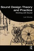 Sound Design Theory and Practice PDF