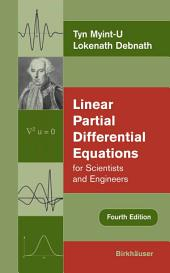 Linear Partial Differential Equations for Scientists and Engineers: Edition 4