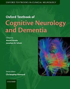 Oxford Textbook of Cognitive Neurology and Dementia PDF