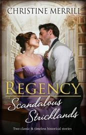 Regency Scandalous Stricklands A Kiss Away from Scandal How Not to Marry an Earl PDF