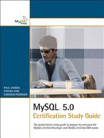 MySQL 5 0 Certification Study Guide