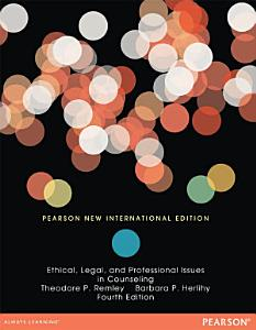 Ethical  Legal  and Professional Issues in Counseling  Pearson New International Edition