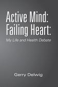 Active Mind Failing Heart