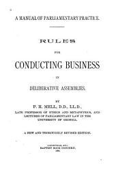 A Manual of Parliamentary Practice: Rules for Conducting Business in Deliberative Assemblies
