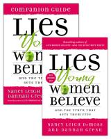 Lies Young Women Believe Lies Young Women Believe Companion Guide Set PDF