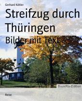 Streifzug durch Thüringen: Bilder mit Text