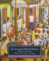 The Essential World History, Volume II: Since 1500: Edition 7