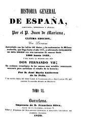 Historia general de España compuesta, enmendata y añadida por Juan de Mariana: Volumen 6