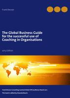 The Global Business Guide for the Successful Use of Coaching in Organisations PDF