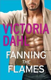 Fanning the Flames: A Girls' Night Out novella