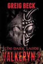 The Dark Lands: The Valkeryn Chronicles 2