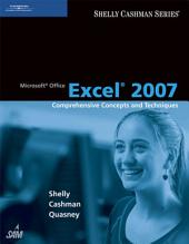 Microsoft Office Excel 2007: Comprehensive Concepts and Techniques