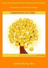 Governança Corporativa Para Cooperativas De Crédito