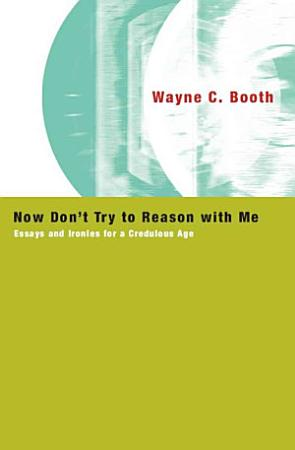 Now Don t Try to Reason with Me PDF