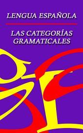 Morfología en español - Categorías gramaticales