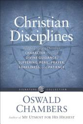 Christian Disciplines: Building Strong Character