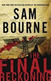 The Final Reckoning: A Novel