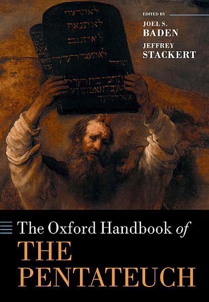 The Oxford Handbook of the Pentateuch