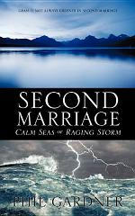 Second Marriage - Calm Seas Or Raging Storm