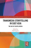 Transmedia Storytelling in East Asia PDF