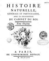 Histoire naturelle générale et particulière. (Théorie de la terre ; histoire naturelle de l'homme ; animaux quadrupèdes) Par Buffon et Daubenton