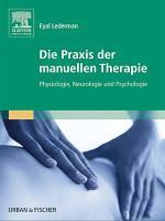 Die Praxis der manuellen Therapie PDF
