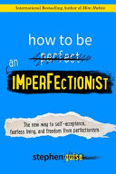 How to Be an Imperfectionist PDF
