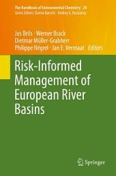 Risk-Informed Management of European River Basins