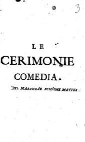Le cerimonie: comedia