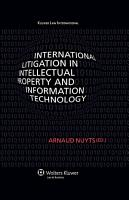 International Litigation in Intellectual Property and Information Technology PDF
