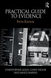 Practical Guide to Evidence: Edition 5