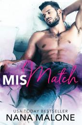 Mismatch | Romantic Comedy: A Funny Romance