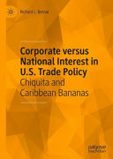 Corporate versus National Interest in U.S. Trade Policy