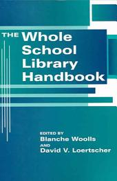 The Whole School Library Handbook