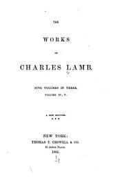 The Works of Charles Lamb: Volumes 4-5