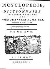 Encyclopédie, Ou Dictionnaire Universel Raisonné Des Connoissances Humaines: Es - Exf, Volume17
