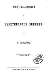 Deelbaarheid en repeteerende breuken: Volume 1