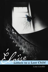Eloise: Letters to a Lost Child